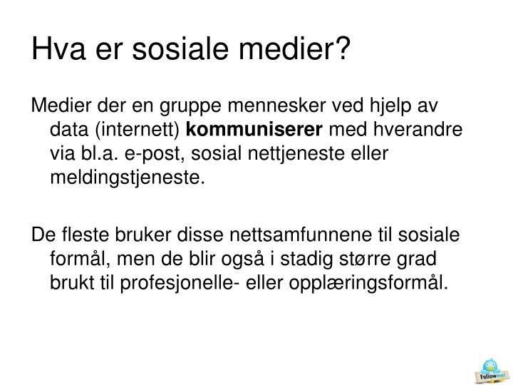 Hva er sosiale medier?