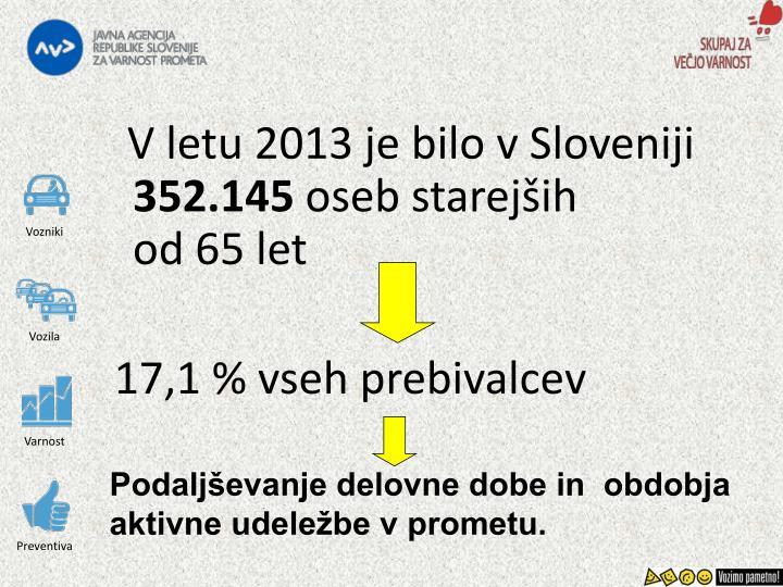 V letu 2013 je bilo v Sloveniji