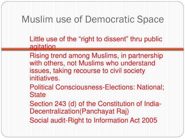 Muslim use of Democratic Space