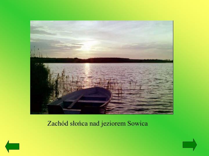 Zachód słońca nad jeziorem Sowica