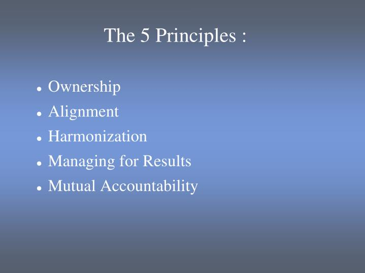 The 5 Principles :