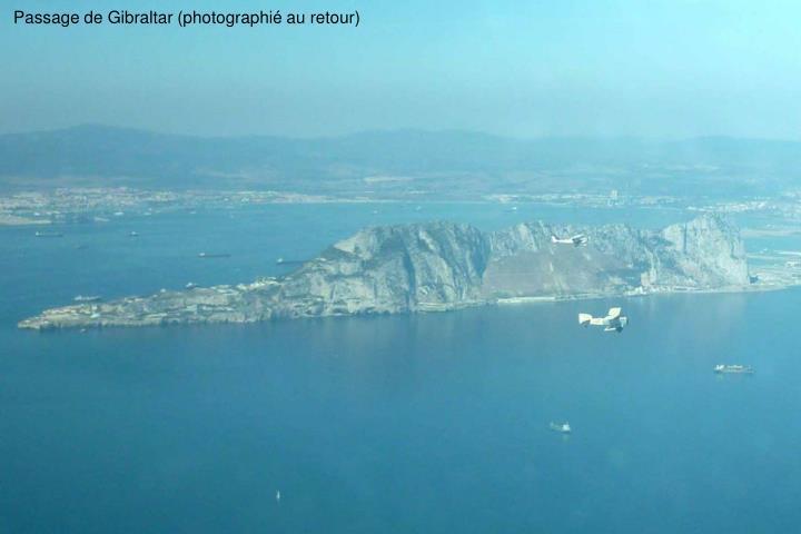 Passage de Gibraltar (photographi au retour)