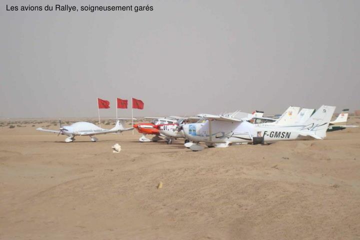 Les avions du Rallye, soigneusement gars