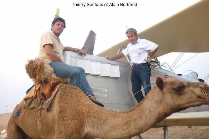 Thierry Sentous et Alain Bertrand