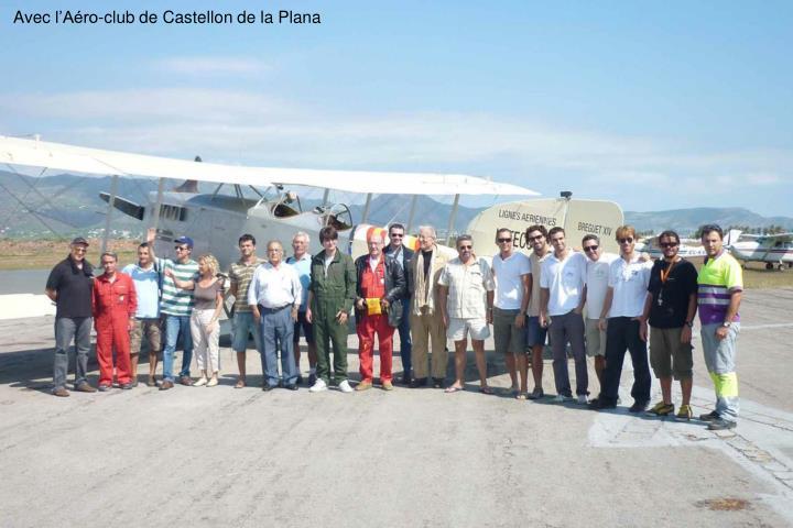 Avec lAro-club de Castellon de la Plana
