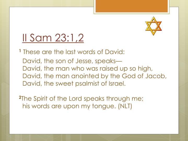 II Sam 23:1,2