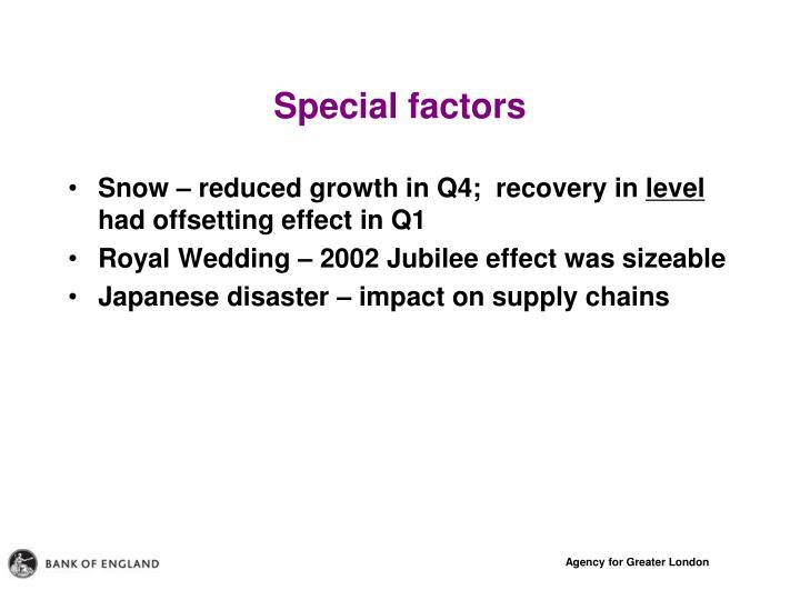 Special factors