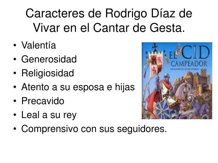 Caracteres de Rodrigo Díaz de Vivar en el Cantar de Gesta.