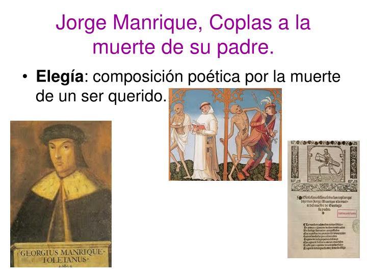 Jorge Manrique, Coplas a la muerte de su padre.