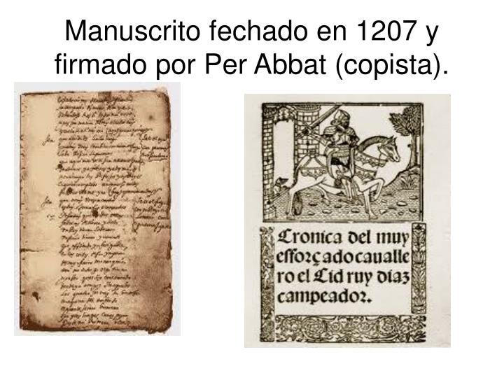 Manuscrito fechado en 1207 y firmado por Per Abbat (copista).