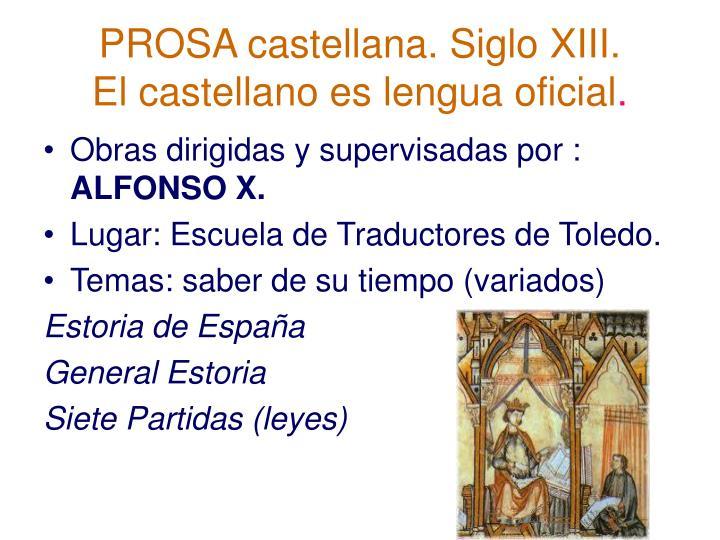 PROSA castellana. Siglo XIII.