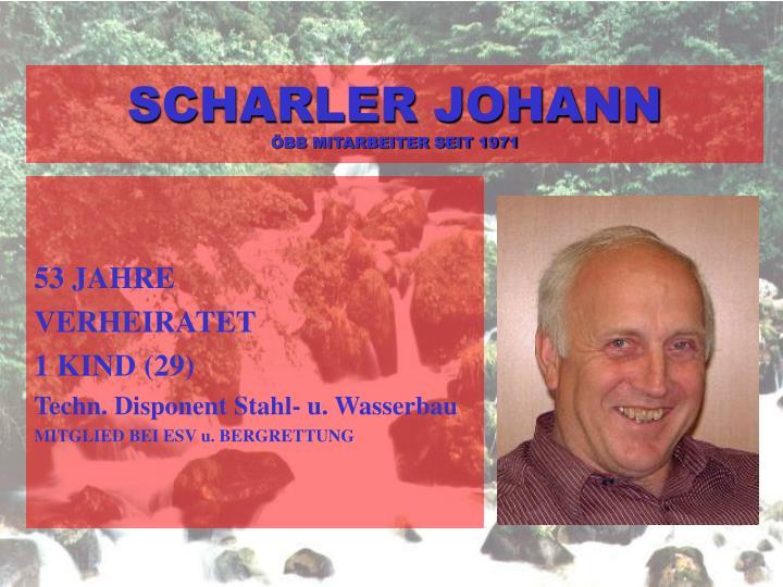 SCHARLER JOHANN