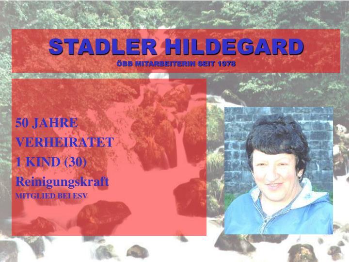 STADLER HILDEGARD
