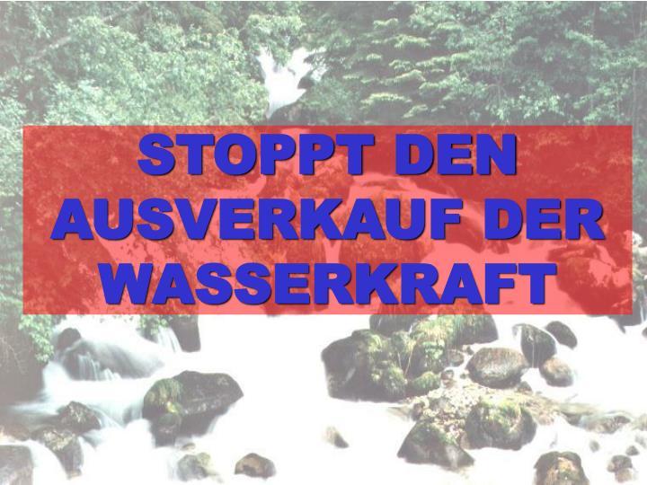 STOPPT DEN AUSVERKAUF DER