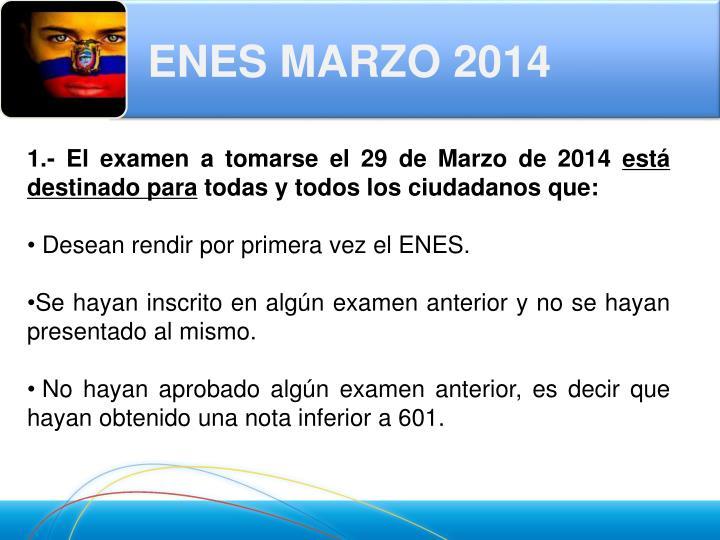 ENES MARZO 2014