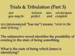 trials tribulation part 315