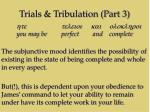 trials tribulation part 319