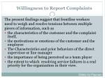 willingness to report complaints1