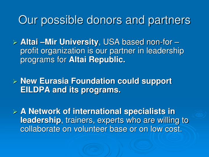 Our possible donors and partners