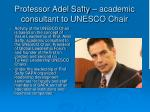 professor adel safty academic consultant to unesco chair