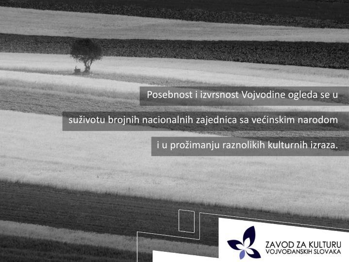 Posebnost i izvrsnost Vojvodine ogleda