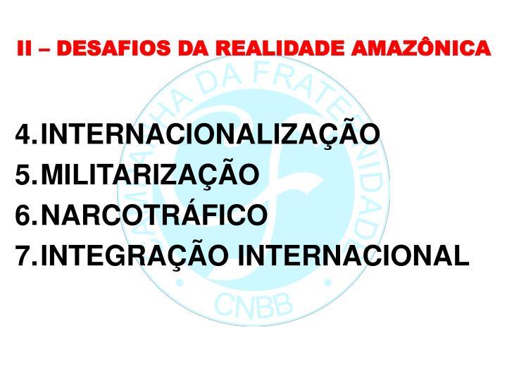 II – DESAFIOS DA REALIDADE AMAZÔNICA