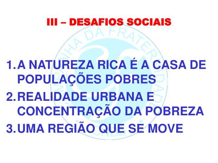 III – DESAFIOS SOCIAIS