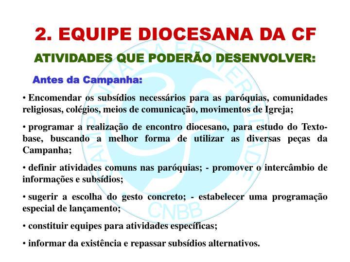 2. EQUIPE DIOCESANA DA CF