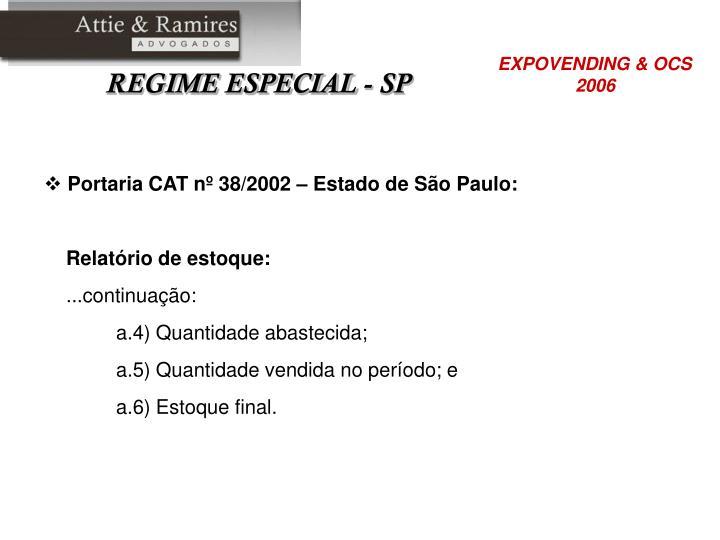 Portaria CAT nº 38/2002 – Estado de São Paulo: