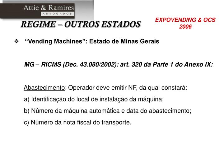 """""""Vending Machines"""": Estado de Minas Gerais"""