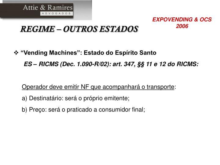 """""""Vending Machines"""": Estado do Espírito Santo"""
