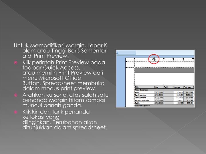 UntukMemodifikasiMargin,LebarKolomatauTinggiBarisSementara diPrint Preview: