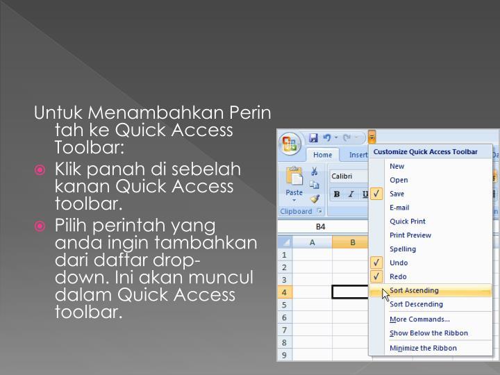 UntukMenambahkanPerintahkeQuick Access Toolbar: