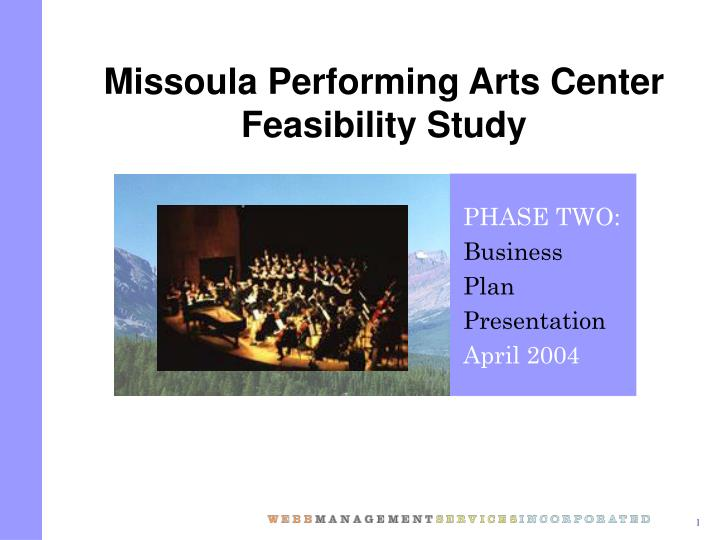 Missoula performing arts center feasibility study