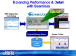 balancing performance detail with seamless