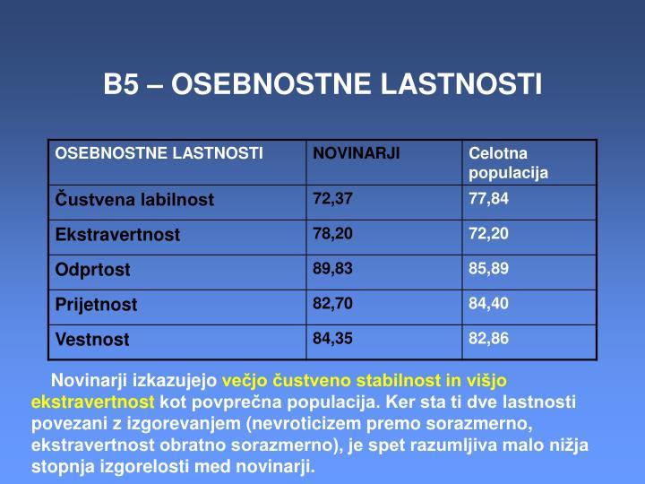 B5 – OSEBNOSTNE LASTNOSTI