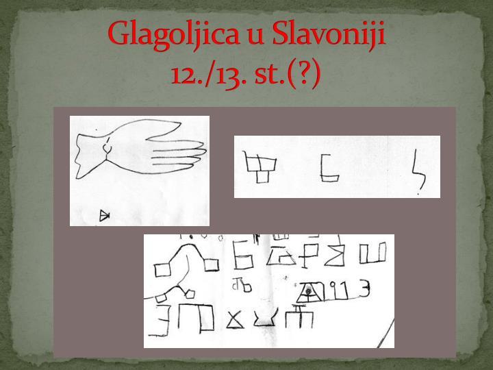 Glagoljica u Slavoniji