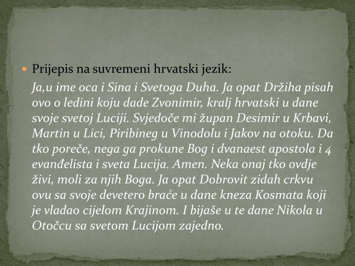 Prijepis na suvremeni hrvatski jezik: