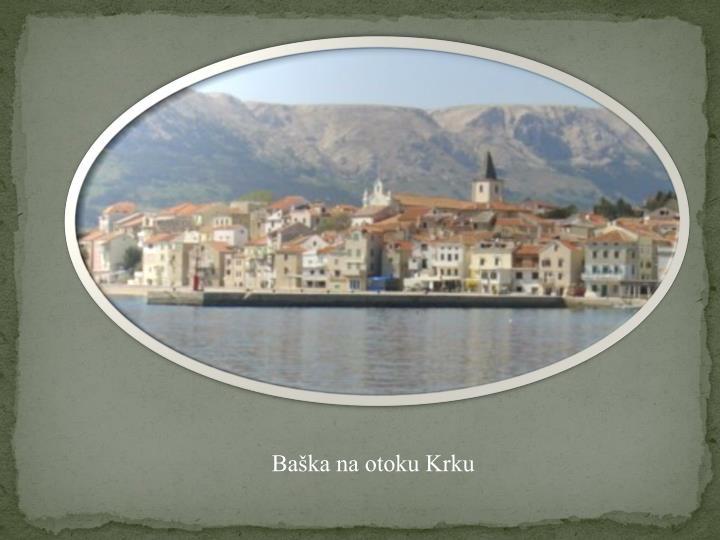 Baška na otoku Krku