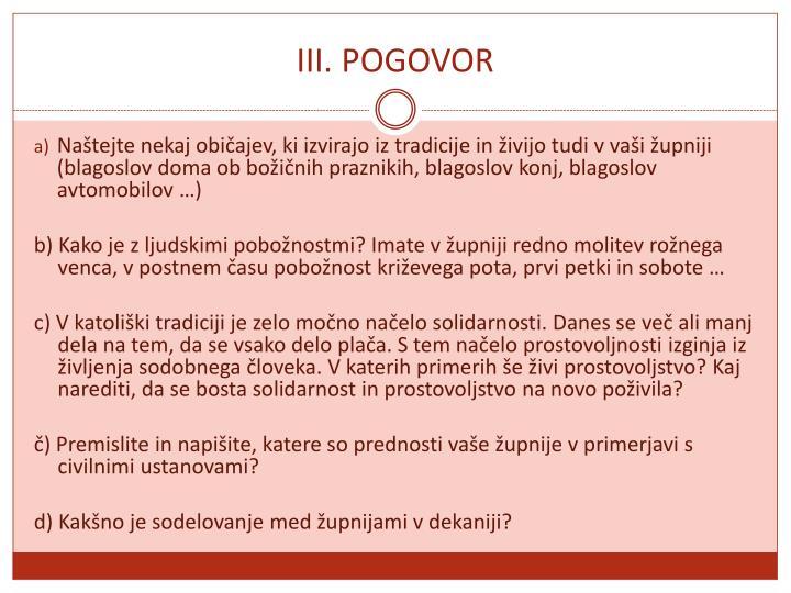 III. POGOVOR