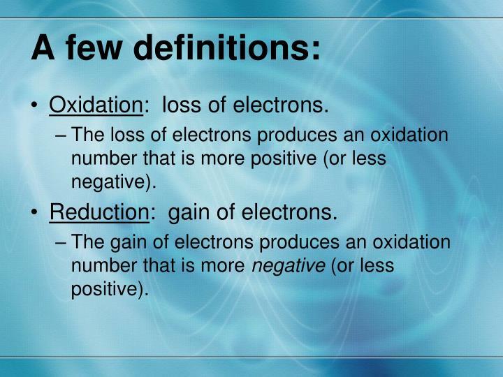A few definitions: