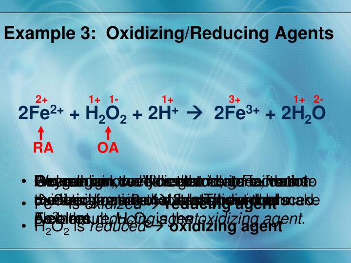 Example 3:  Oxidizing/Reducing Agents
