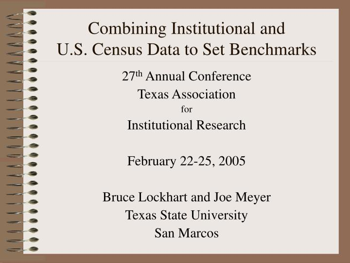 Combining institutional and u s census data to set benchmarks