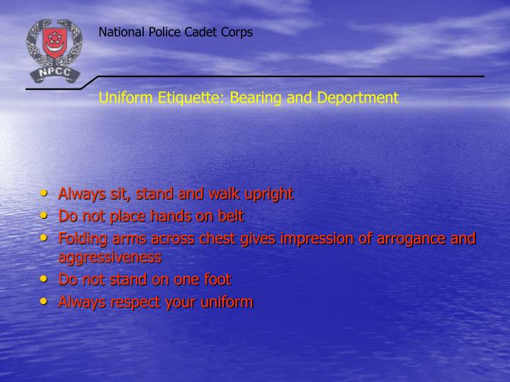 Uniform Etiquette: Bearing and Deportment