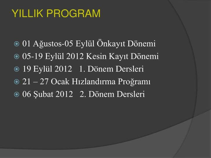 YILLIK PROGRAM