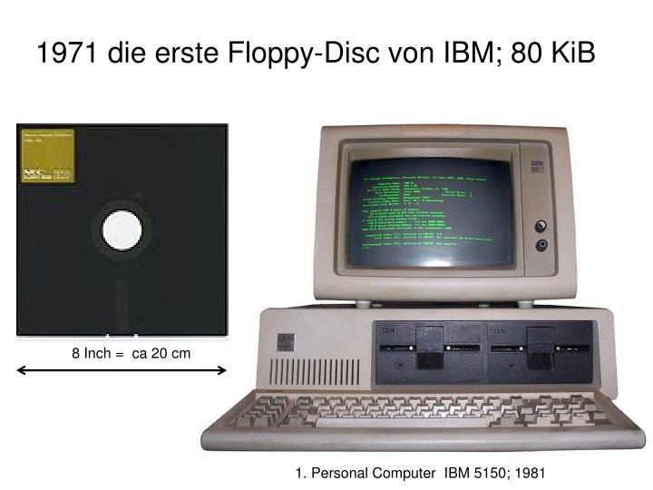 1971 die erste Floppy-Disc von IBM; 80 KiB