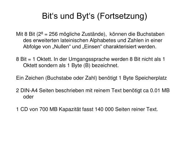 Bit's und Byt's (Fortsetzung)