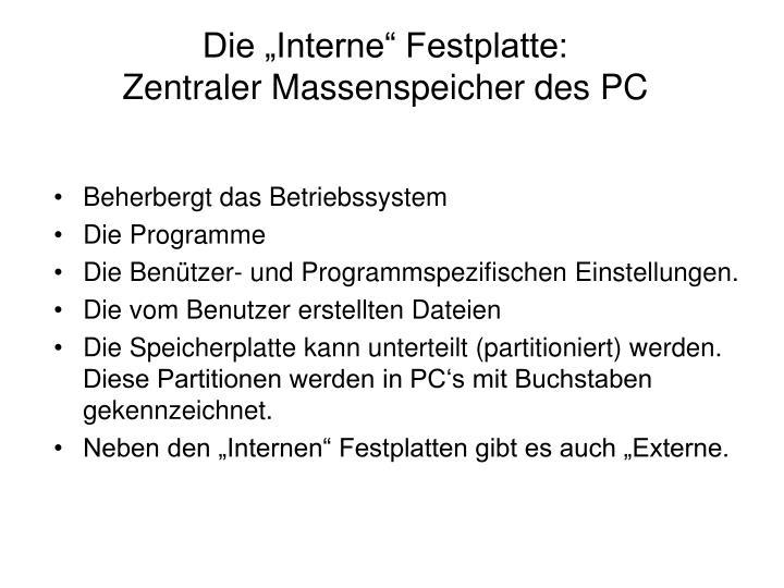 """Die """"Interne"""" Festplatte:"""