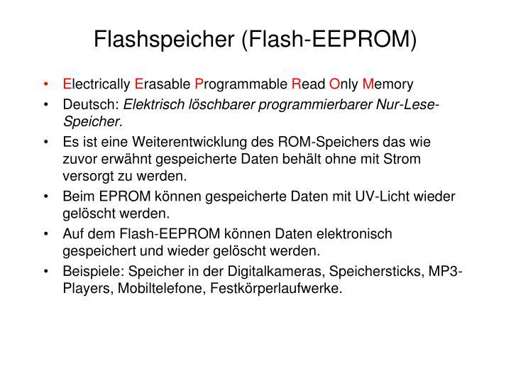 Flashspeicher (Flash-EEPROM)