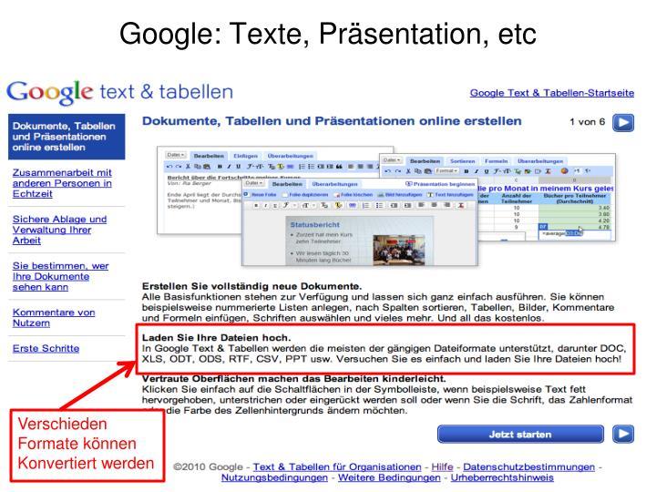 Google: Texte, Präsentation, etc